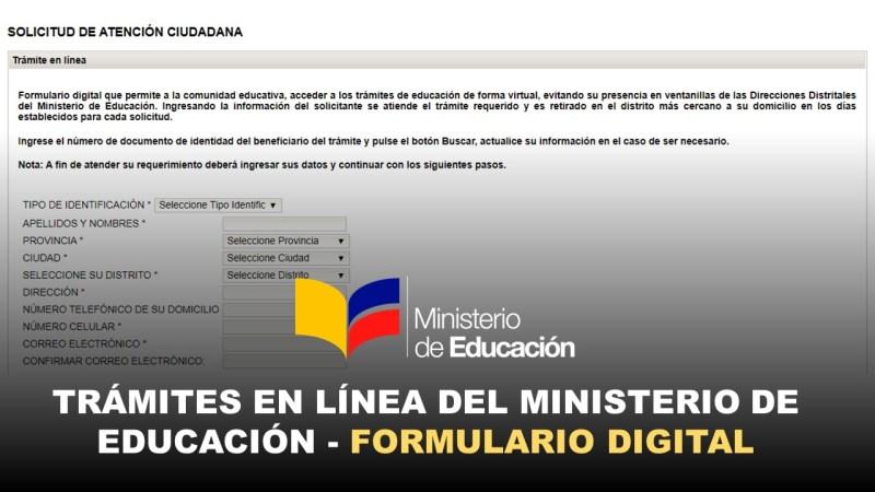 Trámites en línea del Ministerio de Educación - Formulario Digital