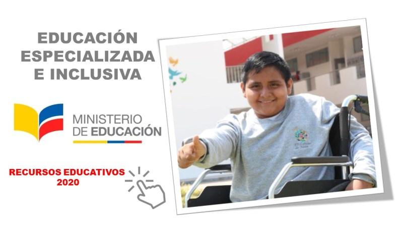 Educación Especializada e Inclusiva - Recursos del Ministerio de Educación