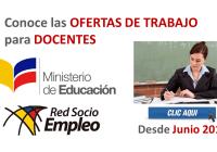 Conoce las ofertas de trabajo disponibles para Docentes (Ecuador, Junio 2017)
