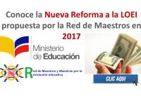 reforma a la loei propuesta por la red de maestros
