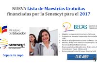 NUEVA Lista de Maestrías Gratuitas financiadas por la Senescyt para el 2017