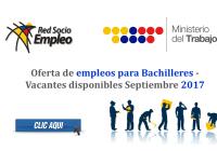 Oferta de empleos para Bachilleres - Vacantes disponibles Septiembre 2017
