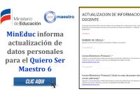 MinEduc informa que deben actualizar datos personales para el Quiero Ser Maestro 6