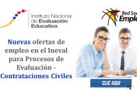 Nuevas ofertas de empleo en el Ineval para Procesos de Evaluación - Contrataciones Civiles