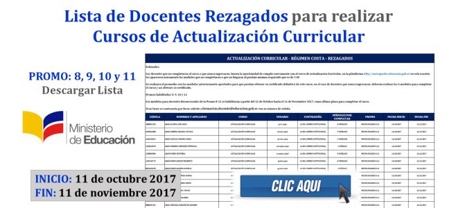 Lista de Docentes Rezagados para realizar Cursos de Actualización Curricular (Régimen Costa - 2017)