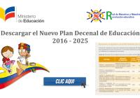 nuevo plan decenal de educacion 2016 - 2025 mineduc y red de maestros