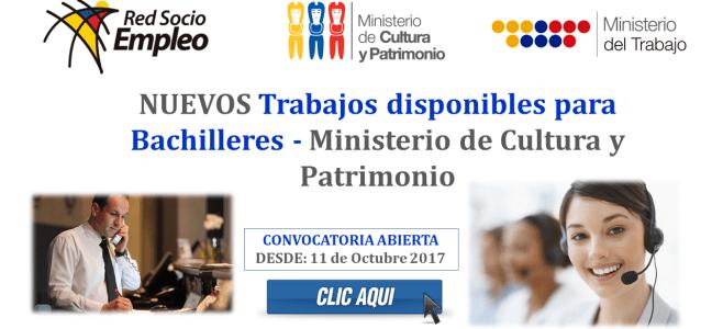 NUEVOS Trabajos disponibles para Bachilleres en el Ministerio de Cultura y Patrimonio