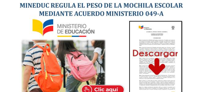 MinEduc regula el Peso de la Mochila Escolar mediante Acuerdo Ministerio 049-A