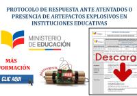 Protocolo de Respuesta ante Atentados o Presencia de Artefactos Explosivos en Instituciones Educativas