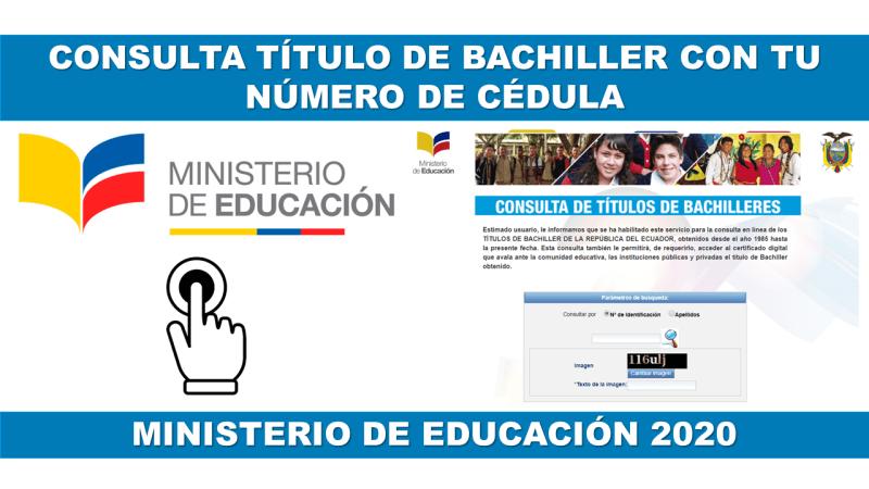 Consulta Título de Bachiller del Ministerio de Educación 2020