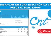 Descargar Factura Electrónica CNT – Pasos Actualizados 2