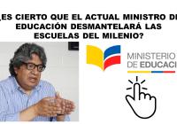 Es cierto que el Actual Ministro de Educación, Milton Luna, desmantelará las Escuelas del Milenio