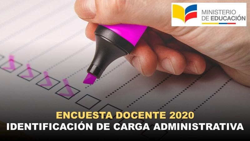 Encuesta Docente 2020 Identificación de Carga Administrativa