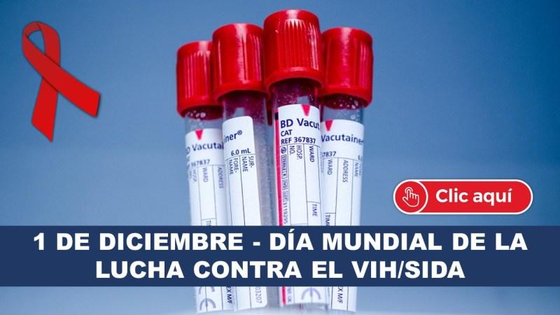 1 de Diciembre - Día Mundial de la Lucha Contra el VIH SIDA