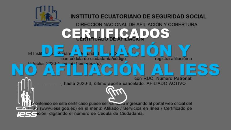 Certificados de Afiliación y No Afiliación al IESS