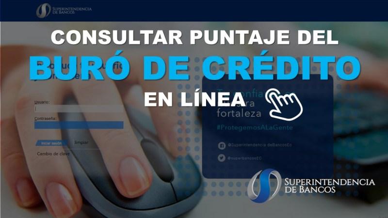Consultar Puntaje del Buró de Crédito en Línea