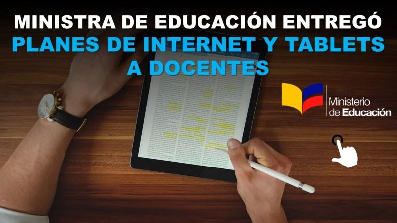 Ministra de Educación entregó Planes de Internet y Tablets a Docentes