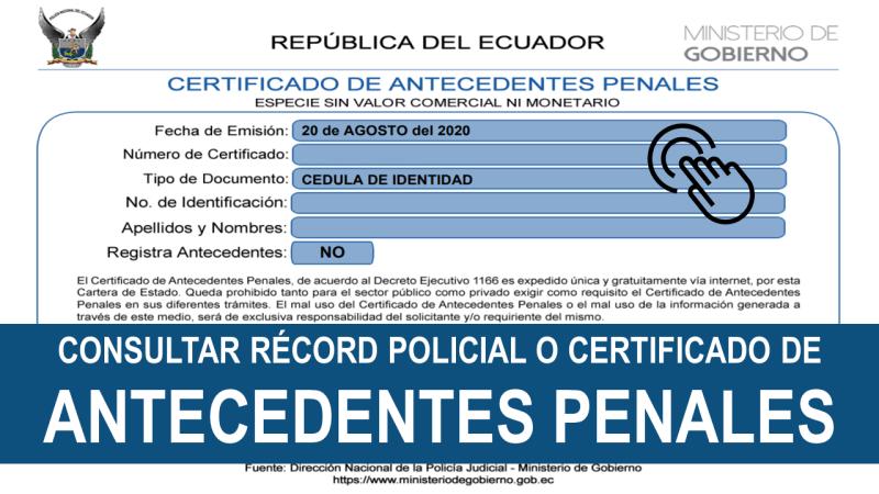 Consultar Récord Policial o Certificado de Antecedentes Penales