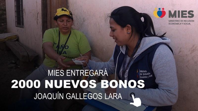 MIES Entregará 2000 Nuevos Bonos Joaquín Gallegos Lara