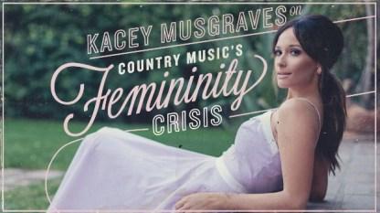 Kacey Musgraves: Country's Femininity Crisis