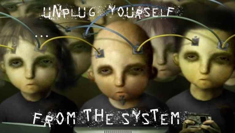 Unplug From The System1