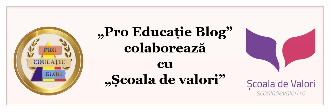"""Pro educație: """"Școala de valori"""" sau cum să construiești caractere"""