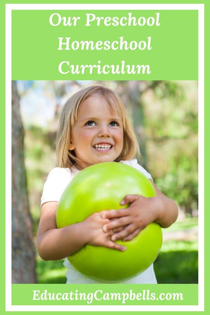 Pinterest Image -- Our Preschool Homeschool Curriculum, girl playing with ball