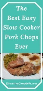 Pinterest Image - The Best Easy Slow Cooker Pork Chops Ever, plate of pork chops, green peas, mashed potatoes and gravy