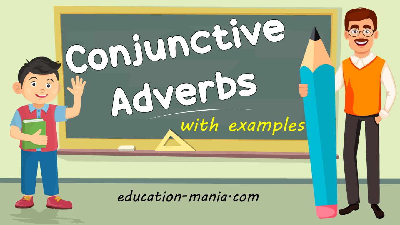 Conjunctions in English 4 - Conjunctive Adverbs