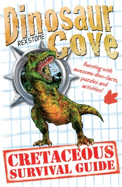 9780192793898_DINOSAUR_COVE_CRETACEOUS_SURVIVAL_GUIDE_CVR_FEB13