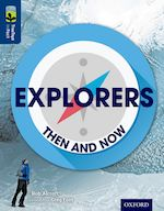 Explorers Then and Now