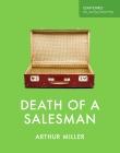 Death of Salesman by Arthur Miller