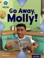 Go Away, Molly!