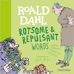 Roald Dahl Rotsome and Repulsant Words