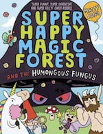 Super Happy Magic Forest and the Humungous Fungus cover