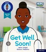 Hero Academy Non-fiction Get Well Soon cover