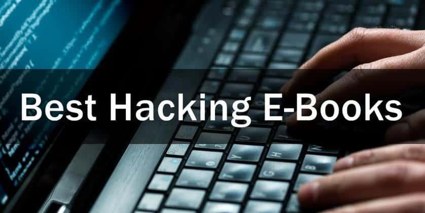 Hacking eBooks Free Download 2020 – (90+) Best Hacking eBooks