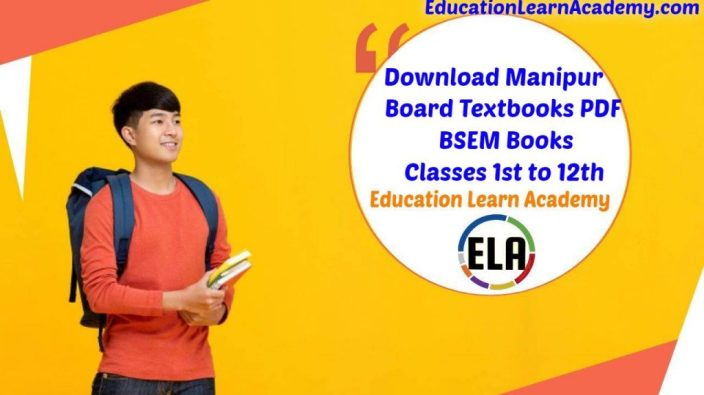 Manipur Board Textbooks PDF _ BSEM Books for Classes 1st to 12th Standard