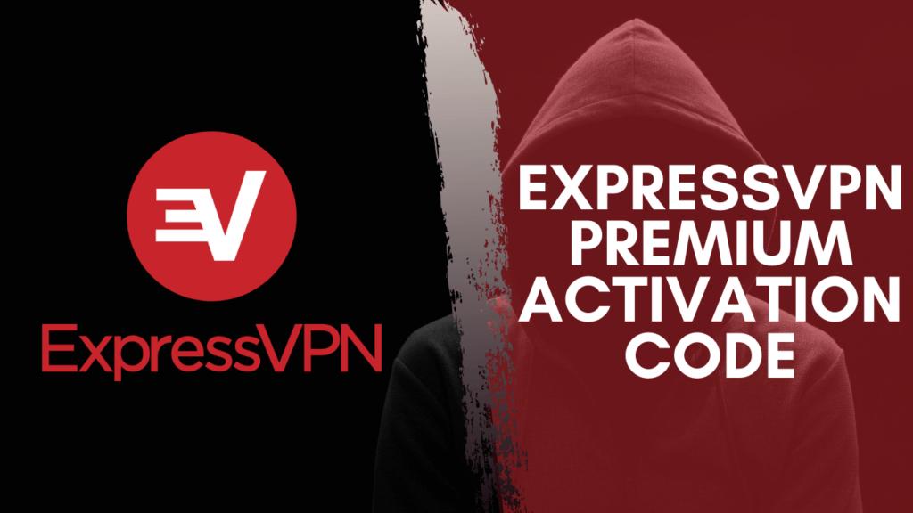 Express VPN Activation Code
