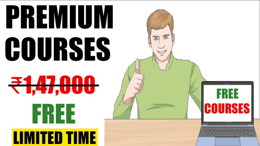 FREE PREMIUM COURSES WORTH LAKHS