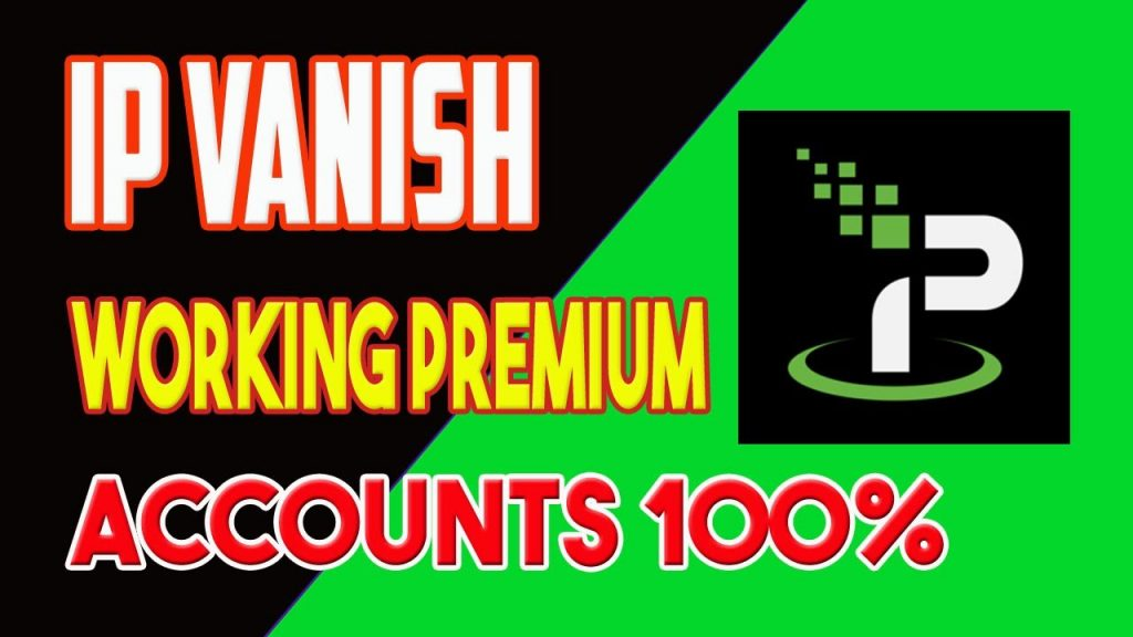 IPvanish VPN Free Premium Accounts