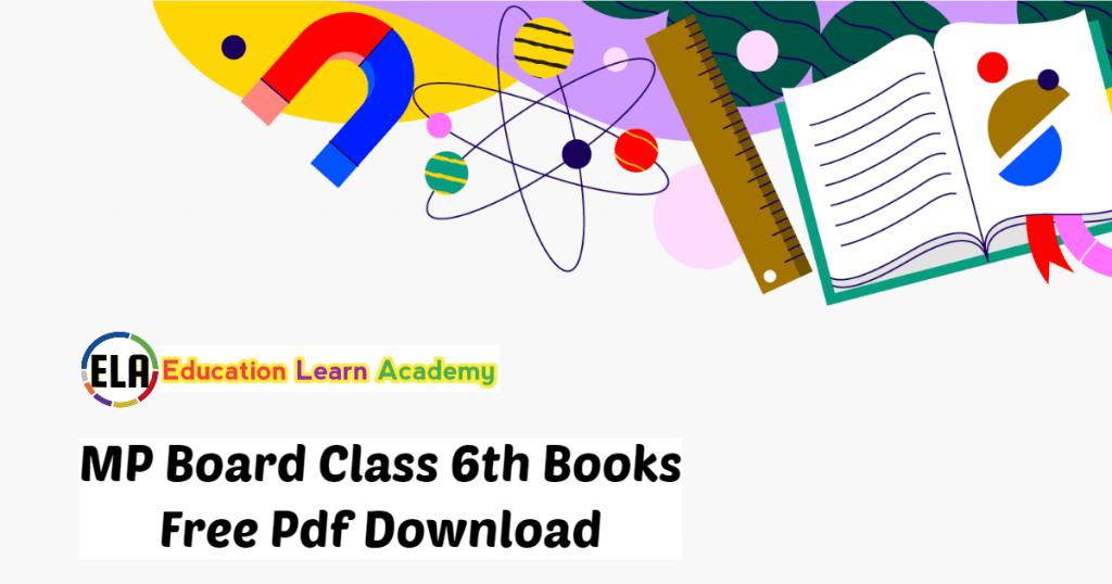MP Board Class 6th Books Free Pdf Download