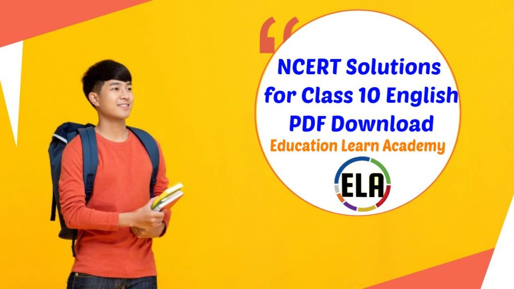 NCERT Solutions For Class 10 English