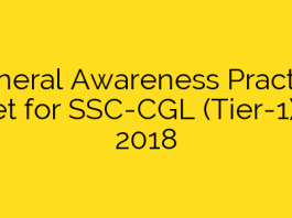 General Awareness Practice Set for SSC-CGL (Tier-1) – 2018
