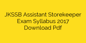 JKSSB Assistant Storekeeper Exam Syllabus 2017 Download Pdf
