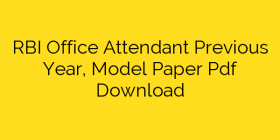RBI Office Attendant Previous Year, Model Paper Pdf Download