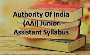 AAI Jr Assistant Syllabus