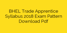 BHEL Trade Apprentice Syllabus 2018 Exam Pattern Download Pdf