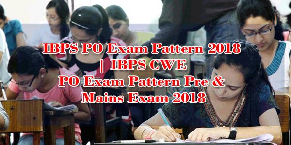 IBPS PO EXAM Pattern 2018