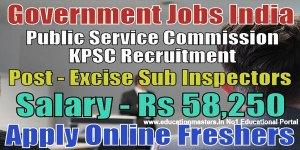excise si recruitment 2018,Latest Recruitment KPSC For 59 Excise,KPSC Recruitment,KPSC Recruitment 2018 Apply Online,59 Excise Sub Inspector Vacancies